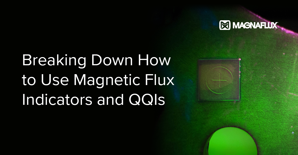 Breaking Down How to Use Magnetic Flux Indicators and QQIs